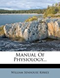 Manual of Physiology...  0 edition cover