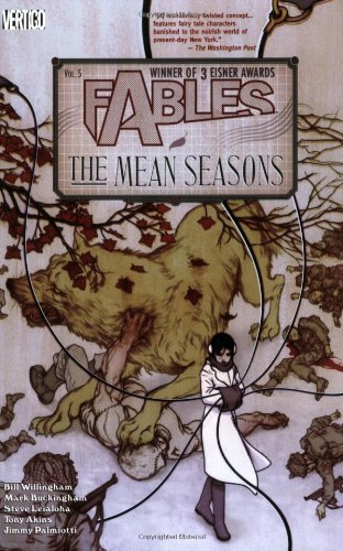 Fables Vol. 5: the Mean Seasons   2005 (Revised) 9781401204860 Front Cover