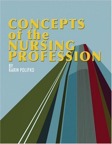 Concepts of the Nursing Profession   2007 9781401808860 Front Cover
