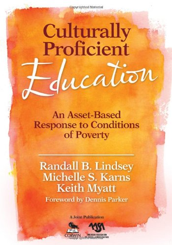 Culturally Proficient Education An Asset-Based Response to Conditions of Poverty  2010 edition cover