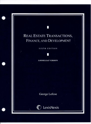 Real Estate Transactions, Finance, and Development  6th 2009 edition cover