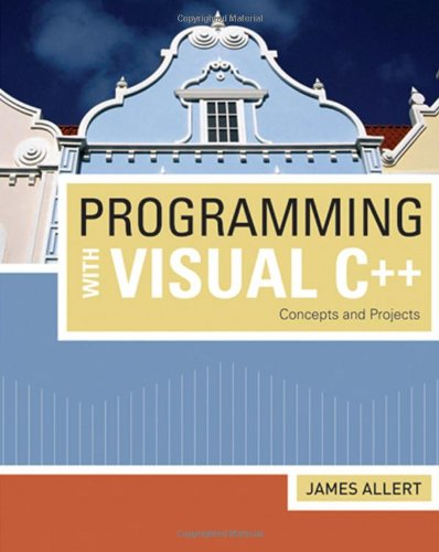 Programming with Visual C++ Concepts and Projects  2009 edition cover