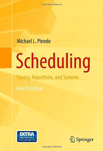 Scheduling Theory, Algorithms, and Systems 4th 2012 edition cover