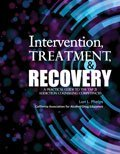 Intervention Treatment and Recovery A Practical Guide to the Tap 21 Addiction Counseling Competencies Revised  edition cover
