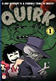 Quirk A Bad Attitude is a Terrible Thing to Waste! N/A 9781484812860 Front Cover