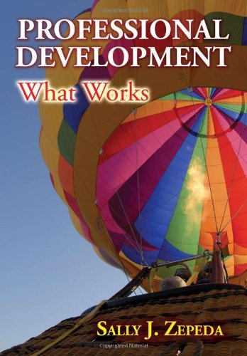 Professional Development: What Works   2008 edition cover