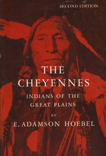 Cheyennes Indians of the Great Plains 2nd 1978 (Revised) 9780030226861 Front Cover