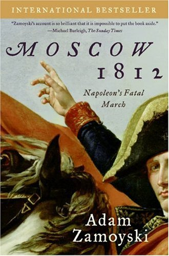 Moscow 1812 Napoleon's Fatal March N/A edition cover