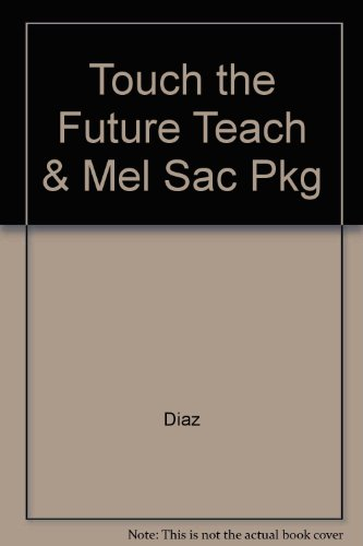 TOUCH THE FUTURE:TEACH!-W/ACCE N/A 9780132791861 Front Cover