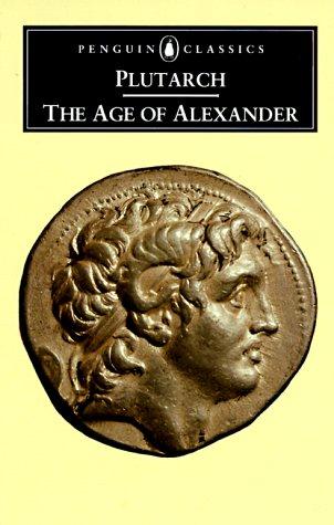 Age of Alexander Nine Greek Lives  1973 edition cover
