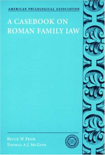 Casebook on Roman Family Law   2003 edition cover