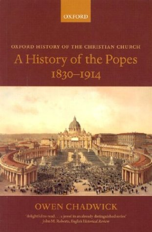 History of the Popes, 1830-1914   2003 edition cover