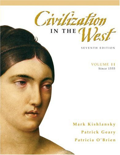 Civilization in the West - Since 1555  7th 2008 edition cover