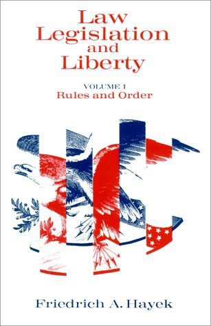 Law, Legislation and Liberty Rules and Order Reprint  edition cover