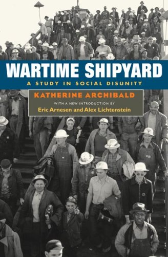 Wartime Shipyard A Study in Social Disunity 2nd 2006 edition cover