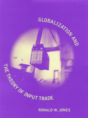 Globalization and the Theory of Input Trade   2000 9780262100861 Front Cover