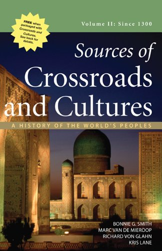 Sources of Crossroads and Cultures, Volume II: Since 1300 A History of the World's Peoples  2012 edition cover
