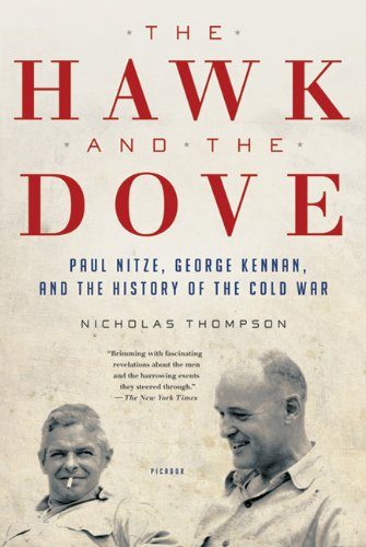 Hawk and the Dove Paul Nitze, George Kennan, and the History of the Cold War  2009 edition cover
