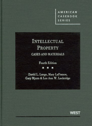 Intellectual Property Cases and Materials 4th 2012 (Revised) edition cover