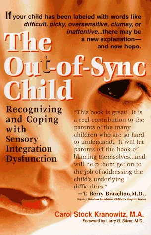 Out-of-Sync Child Recognizing and Coping with Sensory Integration Dysfunction  1998 edition cover