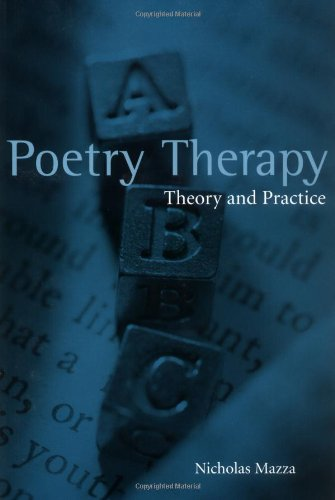 Poetry Therapy Theory and Practice  2003 9780415944861 Front Cover