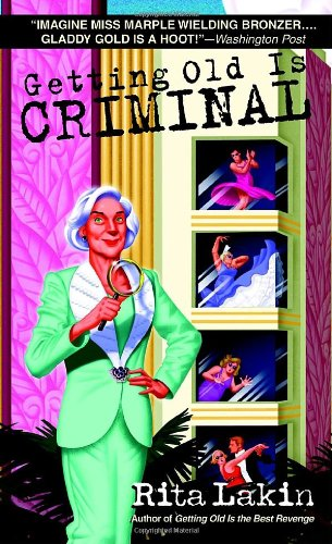 Getting Old Is Criminal  N/A edition cover