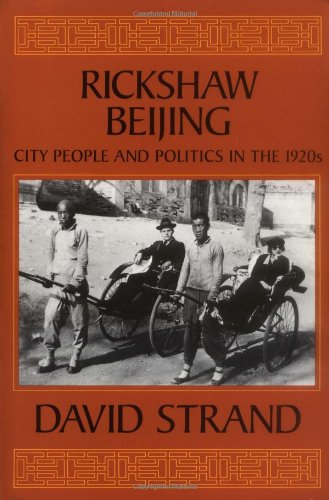 Rickahaw Beijing City People and Politics in the 1920s  1989 edition cover