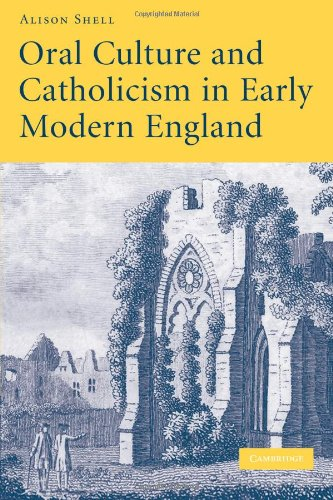 Oral Culture and Catholicism in Early Modern England   2009 9780521126861 Front Cover