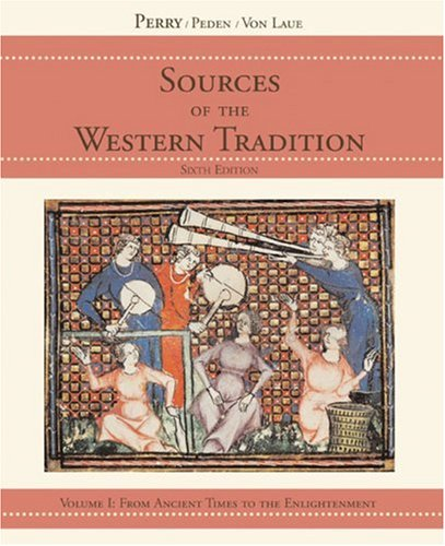 Sources of the Western Tradition From Ancient Times to the Enlightenment 6th 2006 edition cover