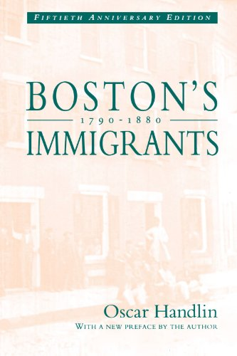 Boston's Immigrants, 1790-1880  2nd 1991 edition cover