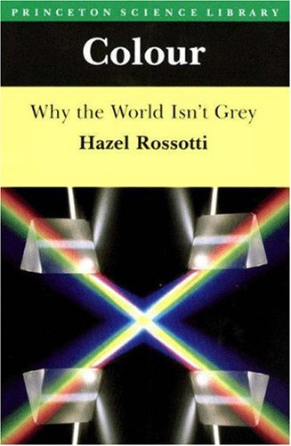 Colour Why the World Isn't Grey  1985 edition cover