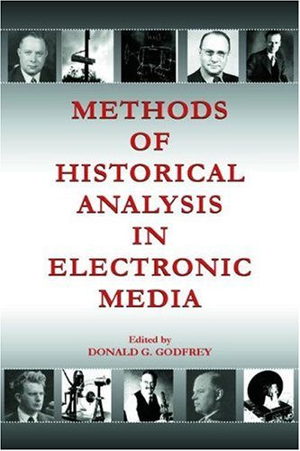 Methods of Historical Analysis in Electronic Media   2006 edition cover