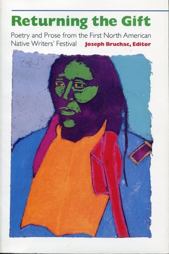 Returning the Gift Poetry and Prose from the First North American Native Writers' Festival N/A edition cover