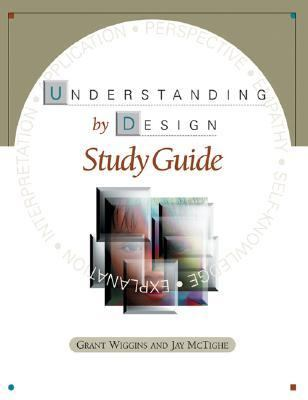 Understanding by Design Study Guide 1st edition cover