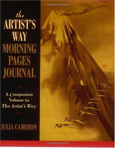 Artist's Way Morning Pages Journal A Companion Volume to the Artist's Way N/A 9780874778861 Front Cover