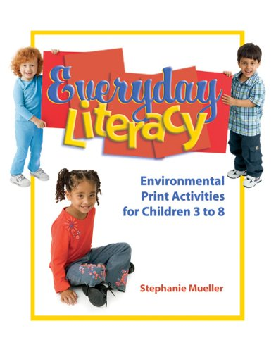 Everyday Literacy Environmental Print Activities for Young Children Ages 3 to 8  2005 edition cover
