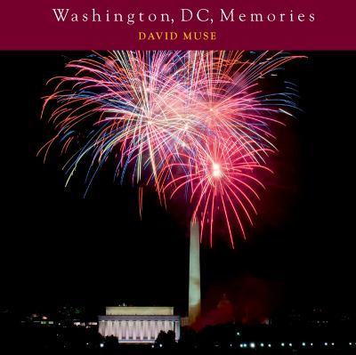 Washington Dc Memories  N/A 9780881509861 Front Cover