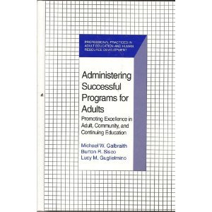 Administering Successful Programs for Adults Promoting Excellence in Adult, Community, and Continuing Education  1997 edition cover