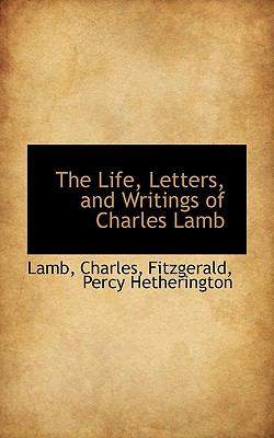 Life, Letters, and Writings of Charles Lamb N/A 9781113443861 Front Cover