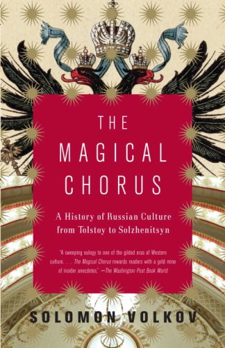 Magical Chorus A History of Russian Culture from Tolstoy to Solzhenitsyn  2009 edition cover