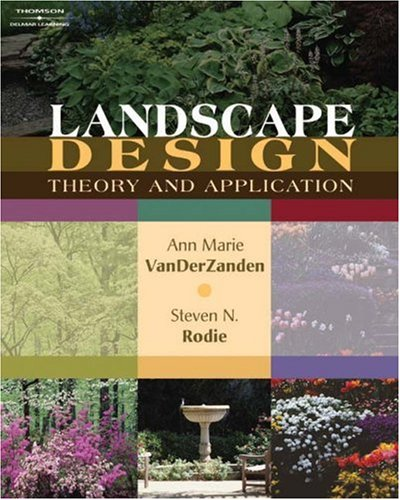 Landscape Design Theory and Application  2008 9781418012861 Front Cover