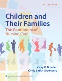 Children and Their Families The Continuum of Nursing Care 3rd 2014 (Revised) edition cover