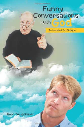 Funny Conversations With God: An Uncalled-for Dialogue  2012 edition cover