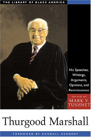 Thurgood Marshall His Speeches, Writings, Arguments, Opinions, and Reminiscences  2001 edition cover
