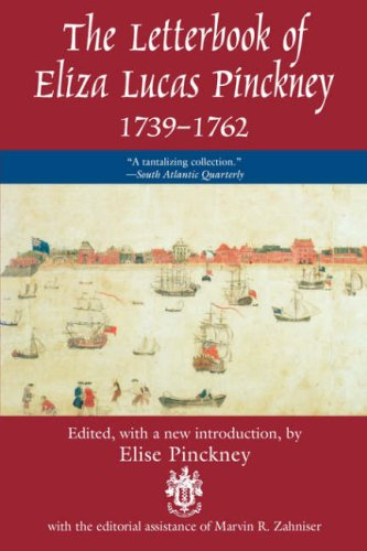 Letterbook of Eliza Lucas Pinckney, 1739-1762   1997 (Revised) edition cover
