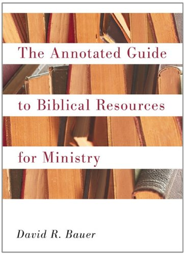 Annotated Guide to Biblical Resources for Ministry  N/A 9781610973861 Front Cover