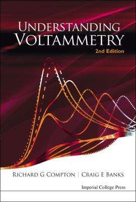 Understanding Voltammetry (2nd Edition)  2nd 2010 (Revised) edition cover
