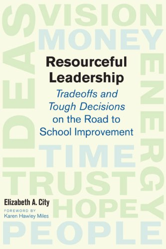 Resourceful Leadership Tradeoffs and Tough Decisions on the Road to School Improvement  2008 edition cover