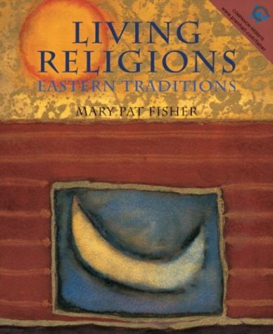 Living Religions - Eastern Traditions   2004 edition cover