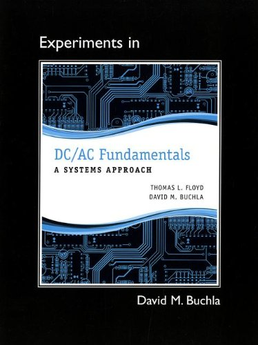 Lab Manual for DC/AC Fundamentals A Systems Approach  2013 edition cover